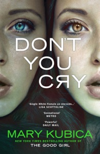 Don't You Cry - Mary Kubica pdf download