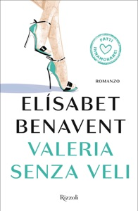 Valeria senza veli - Elísabet Benavent pdf download
