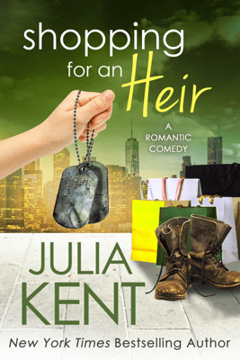 Shopping for an Heir - Julia Kent