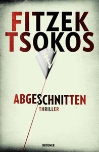 XXL-Leseprobe - Abgeschnitten - Sebastian Fitzek & Michael Tsokos pdf download