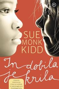 In dobila je krila - Sue Monk Kidd pdf download