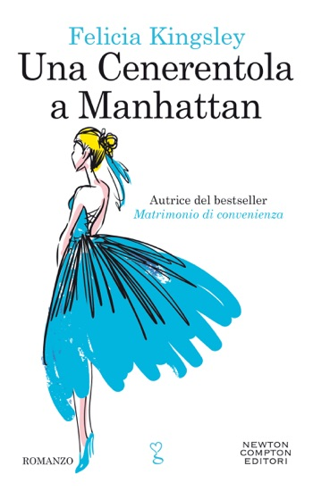 Una Cenerentola a Manhattan by Felicia Kingsley pdf download