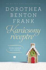 Karácsony receptre - Dorothea Benton Frank pdf download