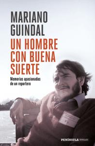 Un hombre con buena suerte - Mariano Guindal pdf download
