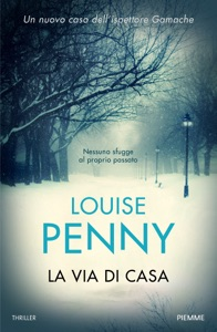 La via di casa - Louise Penny pdf download