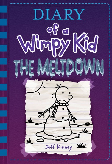 The Meltdown (Diary of a Wimpy Kid Book 13) by Jeff Kinney pdf download