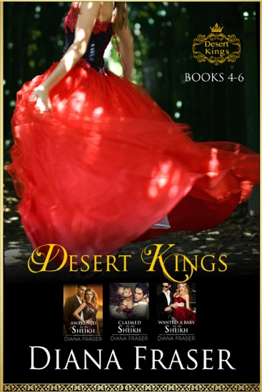 Desert Kings Boxed Set (Books 4-6) by Diana Fraser pdf download