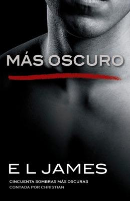 Más oscuro - E L James pdf download