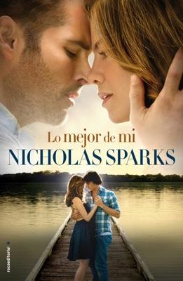 Lo mejor de mí - Nicholas Sparks pdf download