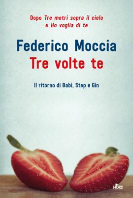 Tre volte te - Federico Moccia pdf download