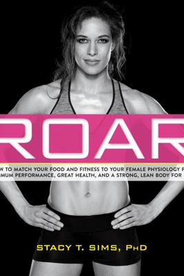 ROAR - Stacy Sims & Selene Yeager