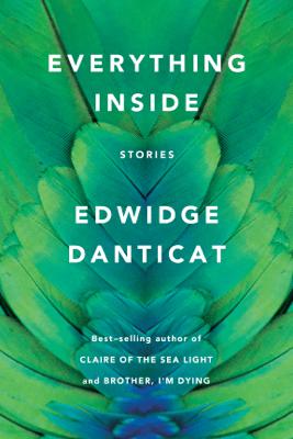 Everything Inside - Edwidge Danticat