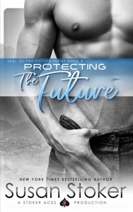 Protecting the Future - Susan Stoker pdf download