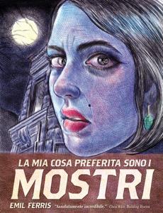 La Mia Cosa Preferita sono i Mostri - Emil Ferris pdf download