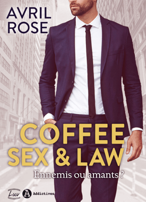Coffee, Sex and Law - Avril Rose pdf download