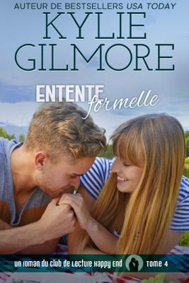 Entente formelle - Kylie Gilmore pdf download