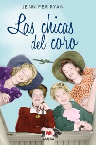 Las chicas del coro - Jennifer Ryan pdf download