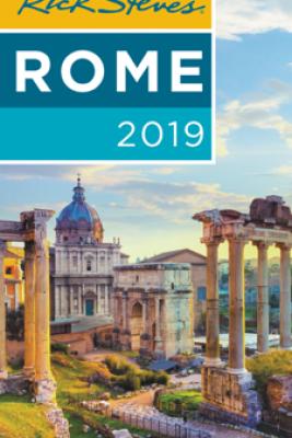 Rick Steves Rome 2019 - Rick Steves & Gene Openshaw