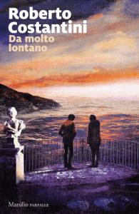 Da molto lontano - Roberto Costantini pdf download