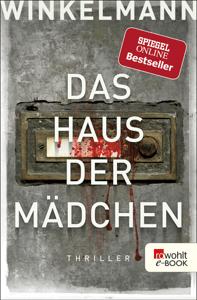Das Haus der Mädchen - Andreas Winkelmann pdf download