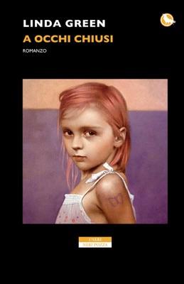 A occhi chiusi - Linda Green pdf download