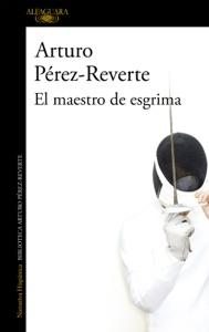 El maestro de esgrima - Arturo Pérez-Reverte pdf download
