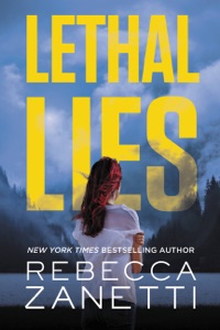 Lethal Lies - Rebecca Zanetti pdf download
