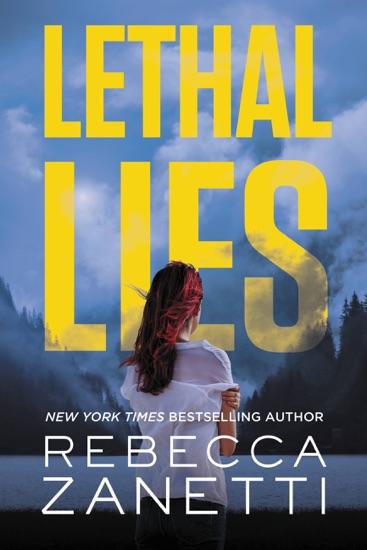 Lethal Lies by Rebecca Zanetti pdf download