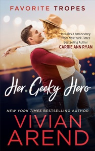 Her Geeky Hero: contains Turn It Up / Written In Ink - Vivian Arend pdf download