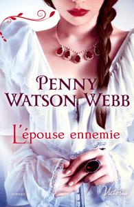 L'épouse ennemie - Penny Watson-Webb pdf download