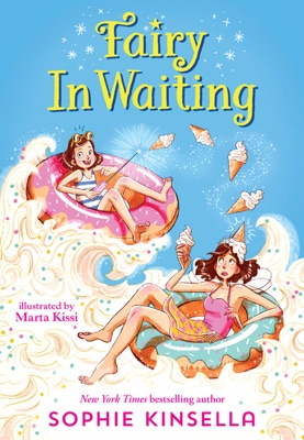 Fairy Mom and Me #2: Fairy In Waiting - Sophie Kinsella & Marta Kissi pdf download