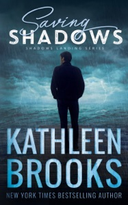 Saving Shadows - Kathleen Brooks pdf download