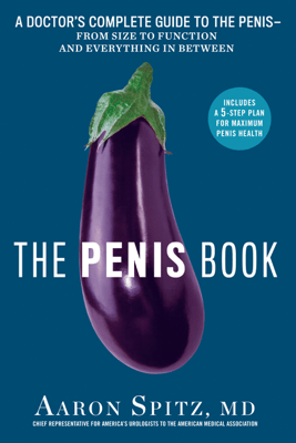 The Penis Book - Aaron Spitz, MD