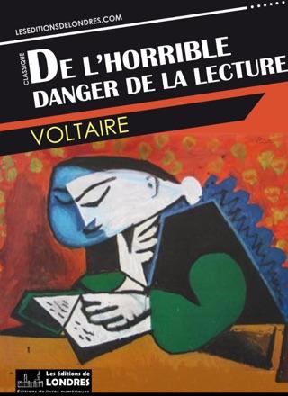 Voltaire De L Horrible Danger De La Lecture : voltaire, horrible, danger, lecture, L'horrible, Danger, Lecture, Apple, Books