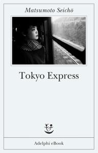 Tokyo Express - Seicho Matsumoto pdf download
