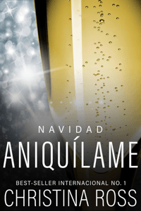Aniquílame: Navidad - Christina Ross pdf download