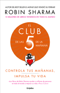 El Club de las 5 de la mañana - Robin Sharma pdf download