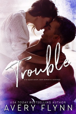 Trouble - Avery Flynn pdf download