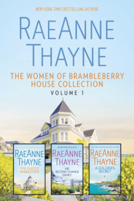 The Women of Brambleberry House Collection Volume 1 - RaeAnne Thayne