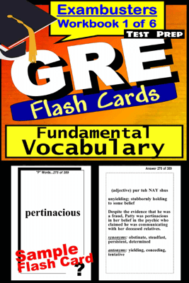 GRE Test Prep Essential Vocabulary 1 Review--Exambusters Flash Cards--Workbook 1 of 6 - GRE Exambusters