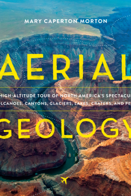 Aerial Geology - Mary Caperton Morton