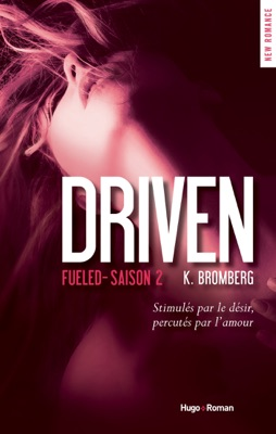 Driven fueled Saison 2 (Extrait offert) - K. Bromberg pdf download