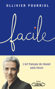 Facile - Ollivier Pourriol pdf download