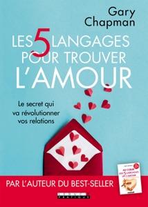 Les 5 langages pour trouver l'amour - Gary Chapman pdf download