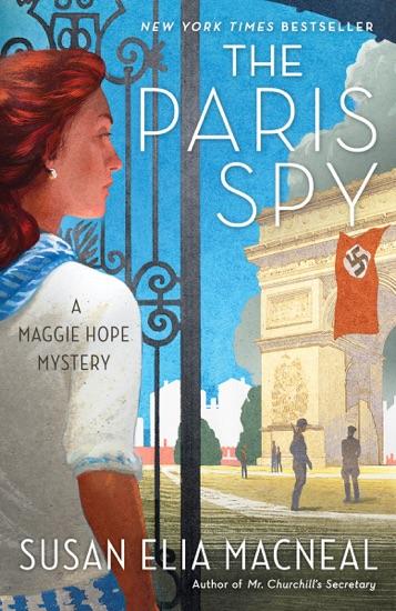 The Paris Spy by Susan Elia MacNeal PDF Download