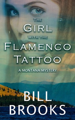 The Girl With the Flamenco Tattoo - Bill Brooks pdf download