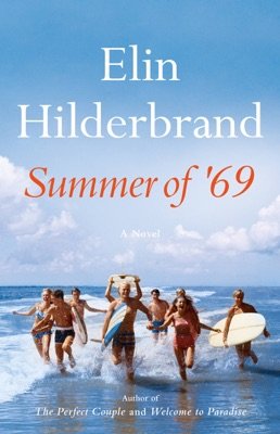 Summer of '69 - Elin Hilderbrand pdf download