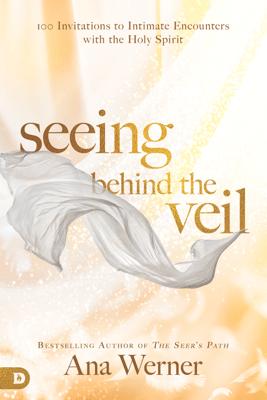 Seeing Behind the Veil - Ana Werner pdf download