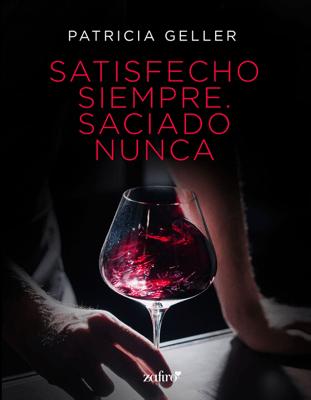 Satisfecho siempre. Saciado nunca - Patricia Geller pdf download