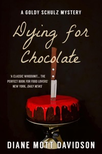 Dying for Chocolate: A Culinary Murder Mystery - Diane Mott Davidson pdf download